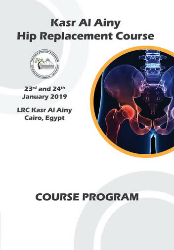 Kasr Al Ainy Hip Replacement Course 2019 – Stylish Events